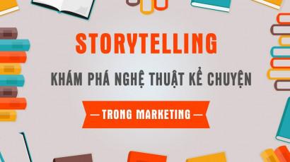 Storytelling - Khám phá nghệ thuật kể chuyện trong Marketing