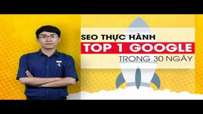 Review khóa học online SEO Thực hành - TOP 1 Google trong 30 ngày trên Unica
